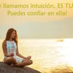 Eso que llamamos intuicion es tu alma