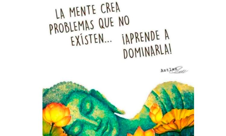 La mente crea problemas que no existen